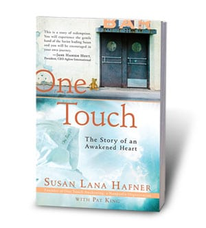 One Touch – The Story of an Awakened Heart! by Susan Lana Hafner