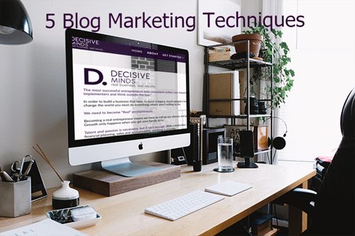 5 Blog Marketing Techniques