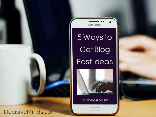 5 Ways to Get Blog Post Ideas