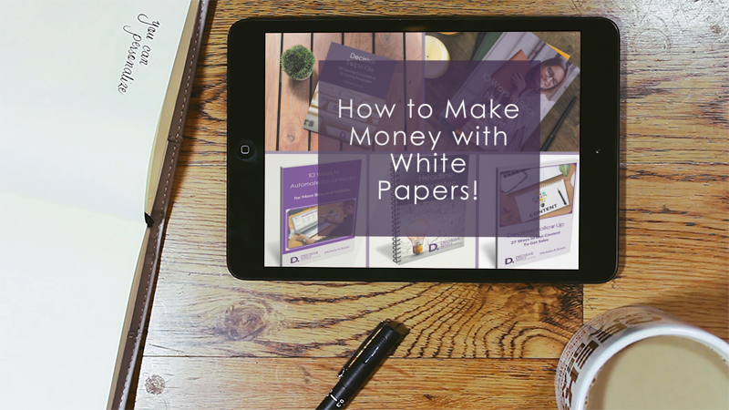 4 Ways to Make Money With White Papers!