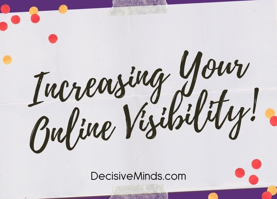 Increasing Your Online Visibility