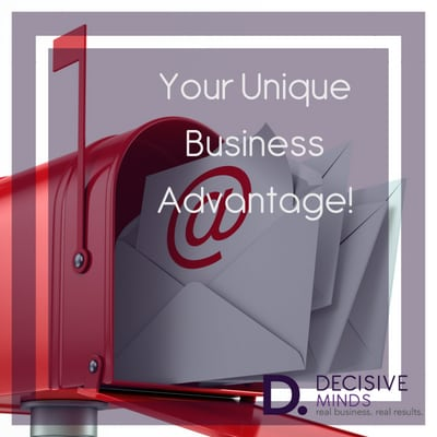 Discover Your Unique Business Advantage Using Your E-mail List