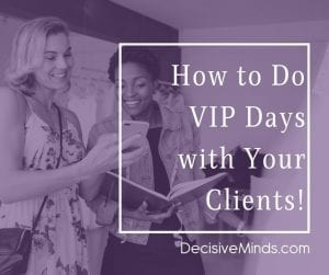 how to do vip days