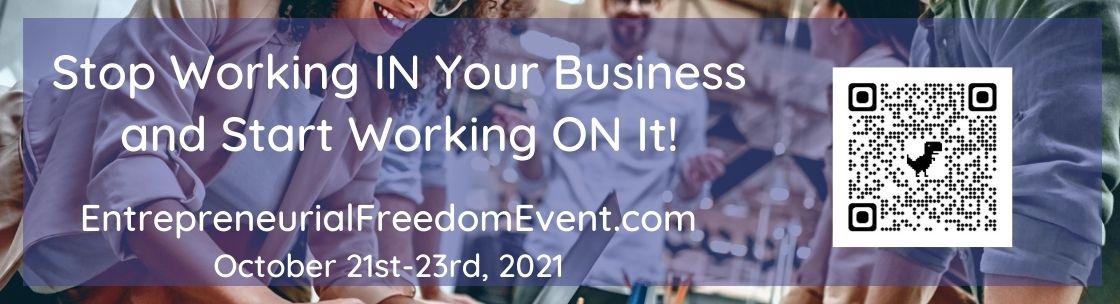 Entreprenruail Freedom Event