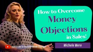Overcome Money Objections